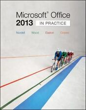Microsoft® Office 2013 - In Practice by Kari Wood, Pat Graves, Annette Easton...