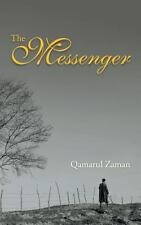 The Messenger by Qamarul Zaman (2013, Paperback)