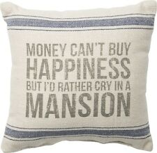"MONEY CAN'T BUY HAPPINESS - 10""x10"" Cotton Accent Pillow - Primitives By Kathy"