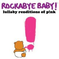Rockabye Baby!, Rock - Rockabye Baby: Lullaby Renditions of Pink [New CD]