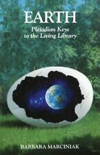 Earth Pleiadian Keys to the Living Library by Barbara Marciniak 1994 Used PB.