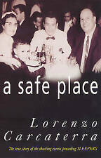 A Safe Place: The True Story of a Father, a Son, a Murder, Carcaterra, Lorenzo,