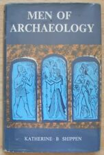 Men of Archaeology by Katharine B Shippen (Dobson 1964 1st edition)