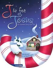 J Is for Jesus: The Sweetest Story Ever Told by Bowman, Crystal