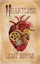 HEARTLESS - RHYNE, LEAH - NEW HARDCOVER BOOK