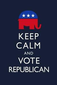 Keep Calm and Vote Republican Dark Blue Laminated Dry Erase Sign Poster 24x36
