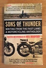 SONS OF THUNDER: WRITING FROM THE FAST LANE OUTLAW BIKER-A MOTORCYCLING ANTHOLGY