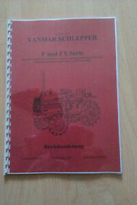 Bedienungsanleitung Yanmar F und FX Serie  Traktor  Kleintraktor