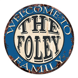 CPH-0605 Welcome to THE FOLEY FAMILY Chic Tin Sign Man Cave Decor Gift Ideas