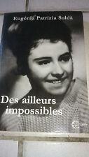 Eugénia Soldà - Des ailleurs impossibles