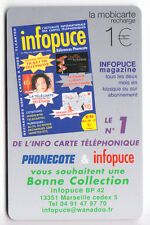 FRANCE MOBICARTE TELECARTE / PHONECARD .. PR13 1€ INFOPUCE 2004 +N° NEUVE C.35€