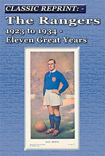 Classic Reprint - Glasgow Rangers FC 1923 to 1934 - Eleven Great Years - book