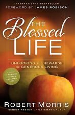 Robert Morris The Blessed Life Guide for Thriving Through Tough Economic Times!