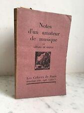 Gérard de Nerval Notes d'un amateur de musique Les cahiers de Paris 1926