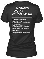 6 Stages Of Debugging Trust Me,i'm A Programmer Gildan Women's Tee T-Shirt