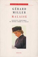 GERARD MILLER - MALAISE SOIXANTE SYMPTOMES DU MONDE COMME IL FREUD - SEUIL