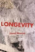 NEW Longevity by Laurel Blossom