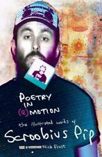 Poetry in (e)motion: The Illustrated Words of Scroobius Pip by Scroobius Pip | H