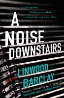 A Noise Downstairs ' Barclay, Linwood