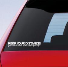 Keep Your Distance Funny Car Window Drift JDM DUB Sticker Vinyl Decal