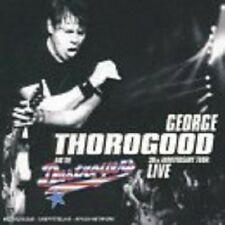 George Thorogood/The Destroyers 30th Anniversary Tour: Live CD NEW SEALED Blues