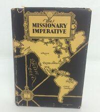 Antique 1929 Book The Missionary Imperative Elmer T Clark