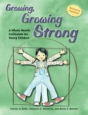 Growing, Growing Strong: A Whole Health Curriculum for Young Children-ExLibrary
