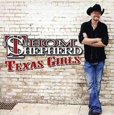 Thom Shepherd - Texas Girls [New CD]