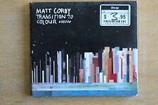Matt Corby  – Transition To Colour   (C316)