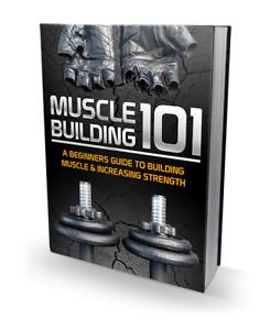 Muscle Building 101 (Digital book)
