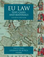 EU Law: Text, Cases and Materials By Paul Craig QC  FBA, Gráinne de Búrca