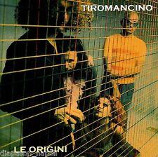 Tiromancino: Le Origini - CD