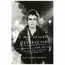 A Man Called Destruction: The Life and Music of Alex Chilton, From Box-ExLibrary