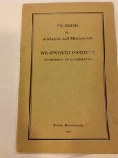 1950 Math Booklet PROBLEMS IN ARITHMETIC AND MENSURATION Wentworth Smith