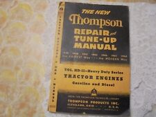 Thompson Repair and Tune up Manual Tractor Engines, Heavy Duty Series