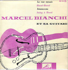 MARCEL BIANCHI ET SA GUITARE SWING A HAWAI FRENCH ORIG EP