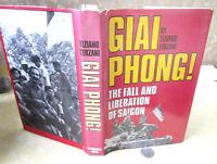 GIAI PHONG; The FALL & LIBERATION Of SAIGON,1976,Tiziano Terzani,Illust,DJ