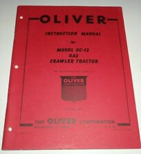 Oliver Oc 12 Crawler Tractor Operators Instruction Service Manual Original