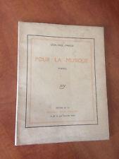 Léon-Paul Fargue-Pour la musique. Poëmes-1914-Gallimard-1 des 100/vergé d'Arches