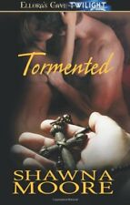 TORMENTED by Shawna Moore EROTIC PARANORMAL ROMANCE ~ COMBINED SHIPPING!!