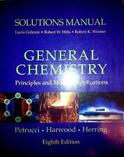 Solutions Manual by Ralph Petrucci, Harwood, Herring