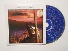CD 2 TITRES FRANCIS CABREL SAMEDI SOIR SUR LA TERRE NOUVELLE VERSION 1995