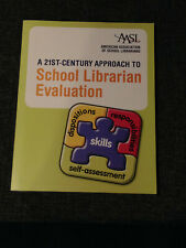 A 21st-Century Approach to School Librarian Evaluation 9780838986189 AASL Book