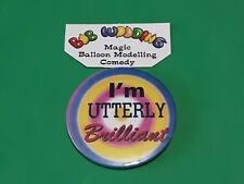 More details for rare!.90s tv show , timmy mallett's utterly brilliant button style badge