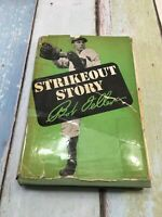 Strikeout Story by Bob Feller First Edition 1947-Cleveland Indians HC -DJ