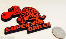 RED SUPER DRIVER - RACING TURTLE BADGE - FREE SHIP!