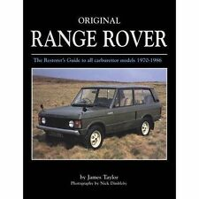 Original Range Rover: The Restorer's Guide to All Carburettor Models 1970-1986 b