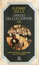 X18 I mistici dell'Occidente Vol. VII Zolla BUR Rizzoli 1980
