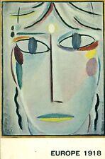 AA. VV. - L'art en Europe  Autour de 1918. Ville de Strasbourg, 1968