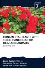 Ornamental Plants With Toxic Principles For Domestic Animals